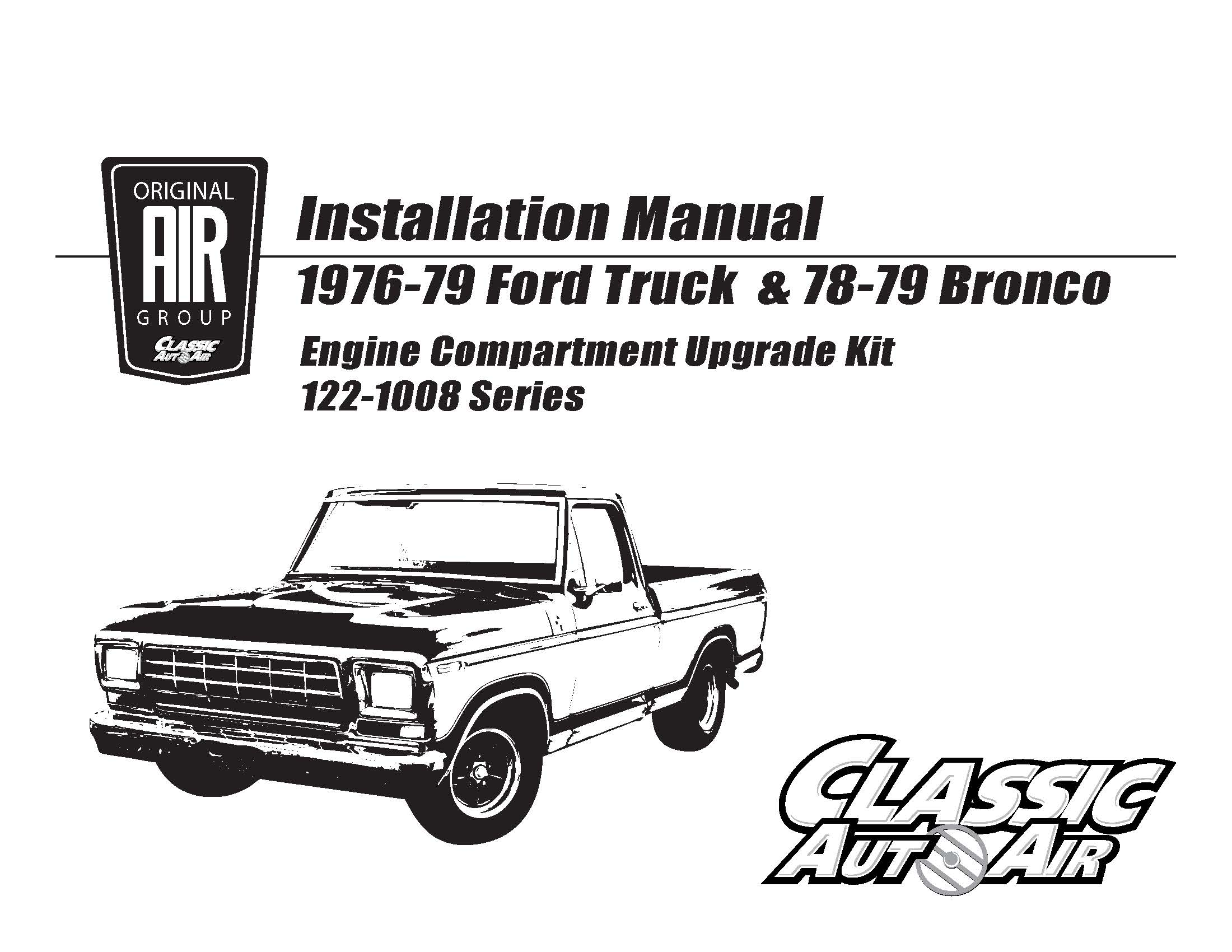 76 79 F Series Truck Bronco A C Upgrade Kit Stage 2 Original Air Group 1980 Ford Box Other Than Crimping One End Of The Hoses And Charging System No Specialized Tools Or Knowledge Is Required For Installation Parts